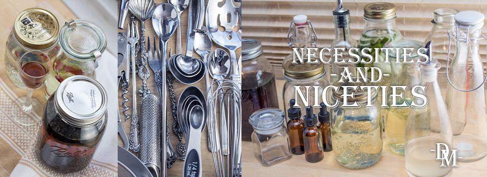 Necessities and Niceties